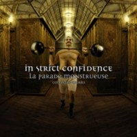 IN STRICT CONFIDENCE - LA PARADE MONSTRUEUSE [COLLECTED WORKS] 3CD BOX