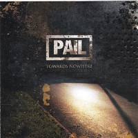 PAIL TOWARDS NOWHERE [USA/CANADA EDITION] CD