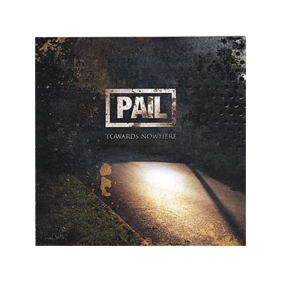 PAIL TOWARDS NOWHERE [USA/CANADA EDITION] CD