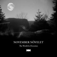 NOVEMBER NÖVELET – THE WORLD IN DEVOTION CD