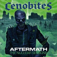 CENOBITES - AFTERMATH (THE NUCLEAR SESSIONS) CD