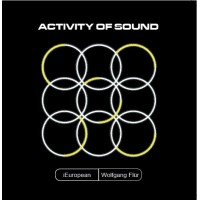 IEUROPEAN feat. WOLFGANG FLÜR - ACTIVITY OF SOUND [limited] 7""