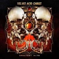 VELVET ACID CHRIST - GREATEST HITS [LIMITED] 2LP