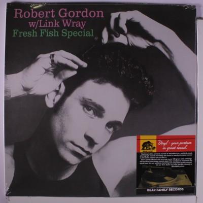 ROBERT GORDON & LINK WRAY - FRESH FISH SPECIAL LP