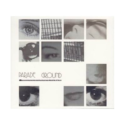 PARADE GROUND - PARADE GROUND [THE SINGLES COLLECTION] DIGICD
