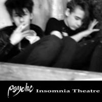PSYCHE - IMSOMNIA THEATRE [+ 9 BONUS] DIGICD