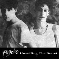 PSYCHE - UNVEILING THE SECRET [+ BONUS] CD