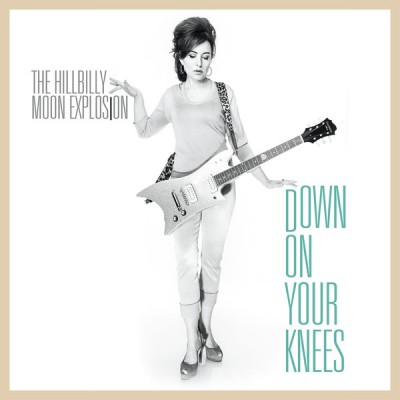 HILLBILLY MOON EXPLOSION - DOWN ON YOUR KNEES [LIMITED] 7""