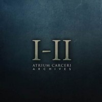 ATRIUM CARCERI - ARCHIVES I-II DIGI2CD