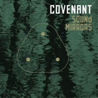 COVENANT - SOUND MIRRORS [LIMITED] 12""