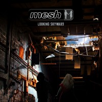 MESH - LOOKING SKYWARD CD