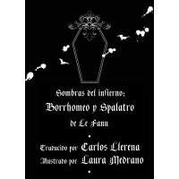 SHERIDAN LE FANU - SOMBRAS DEL INFIERNO: BORRHOMEO Y SPALATRO BOOK