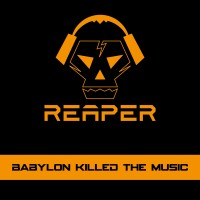 REAPER - BABYLON KILLED THE MUSIC CD