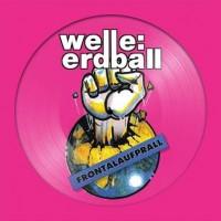 WELLE: ERDBALL - FRONTALAUFPRALL / ALLES IST MÖGLICH [LIMITED] 2xPICLP