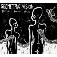GEOMETRIC VISION - VIRTUAL ANALOG TEARS [+ 2 BONUS+ DIGICD