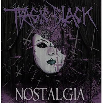 TRAGIC BLACK - NOSTALGIA CD