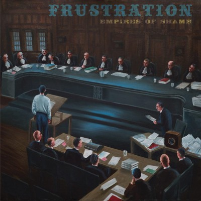 FRUSTRATION - EMPIRES OF SHAME LP born bad