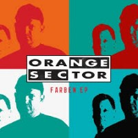 ORANGE SECTOR - FARBEN EP MCD
