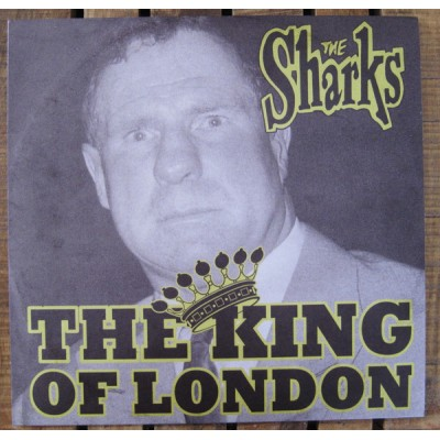 """THE SHARKS - THE KING OF LONDON [LIMITED] 10"""" western star"""