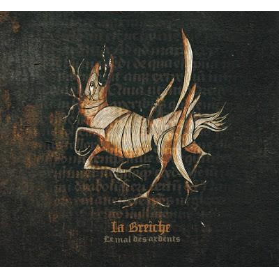 LA BREICHE - LE MAL DES ARDENTS CD