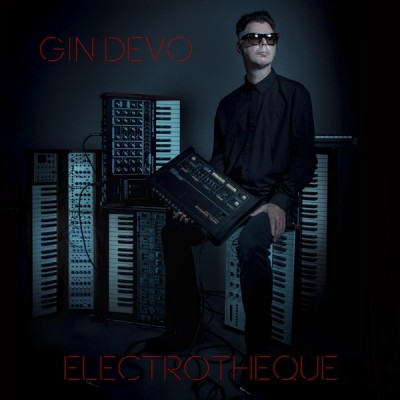 GIN DEVO – ELECTROTHEQUE [LIMITED] CD