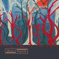 MODERN ENGLISH - TAKE ME TO THE TREES [LIMITED] LP