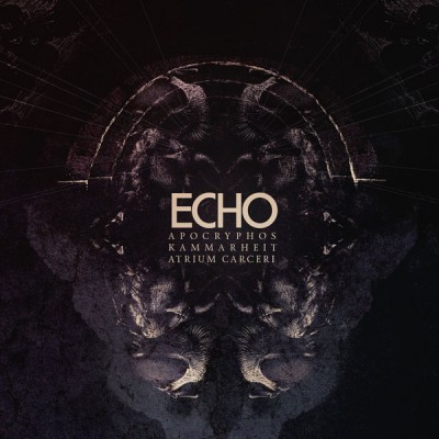 APOCRYPHOS/KAMMARHEIT/ATRIUM CARCERI – ECHO DIGICD