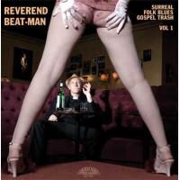 REVEREND BEAT-MAN - SURREAL FOLK BLUES GOSPEL TRASH VOL. 1 LP