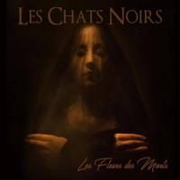 LES CHATS NOIRS - LES FLEURS DES MORTES [LIMITED] DIGICD
