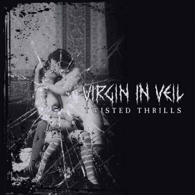 VIRGIN IN VEIL - TWISTED THRILLS CD