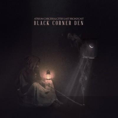 ATRIUM CARCERI & CITIES LAST BROADCAST - BLACK CORNER DEN DIGICD