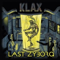 KLAX - LAST OF ZYBORG LP