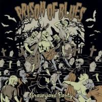 PRISON OF BLUES - GRAVEYARD PARTY LP