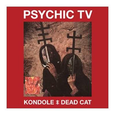 PSYCHIC TV - KONDOLE / DEAD CAT DIGI2CD+DVD