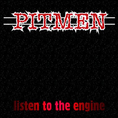 PITMEN - LISTEN TO THE ENGINE [LIMITED] LP