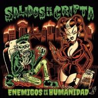 SALIDOS DE LA CRIPTA - ENEMIGOS DE LA HUMANIDAD CD