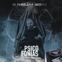 IN SLAUGHTER NATIVES - PSICOFONIAS - LAS VOCES DESCONOCIDAS [2ND EDITION] DIGICD