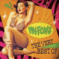POLECATS - VERY BEST OF [LIMITED] LP
