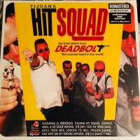 DEADBOLT - TIJUANA HIT SQUAD LP