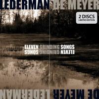 LEDERMAN + DE MEYER - ELEVEN GRINDING SONGS [LIMITED] DIGI2CD
