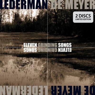 LEDERMAN + DE MEYER - ELEVEN GRINDING SONS [LIMITED] LP + CD