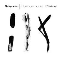 ASHRAM - HUMAN AND DIVINE DIGICD