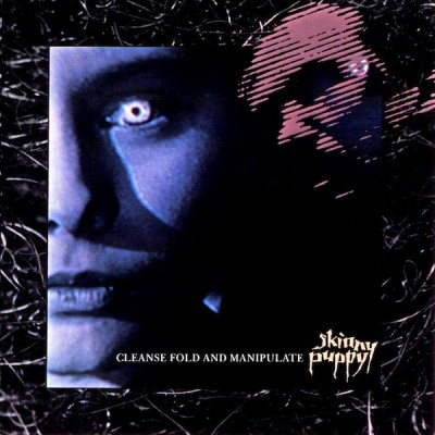 SKINNY PUPPY - CLEANSE FOLD AND MANIPULATE LP
