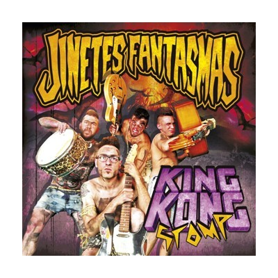 JINETES FANTASMAS - KING KONG STOMP CD crazy love