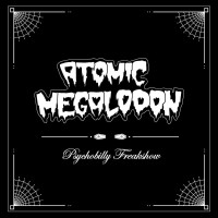 ATOMIC MEGALODON - PSYCHOBILLY FREAKSHOW CD