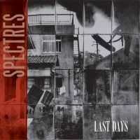 SPECTRES - LAST DAYS CD