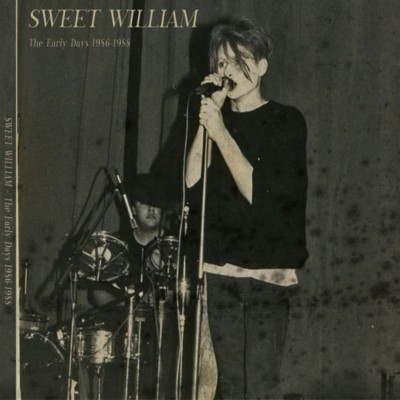 SWEET WILLIAM - THE EARLY DAYS 1986-1988 DIGICD
