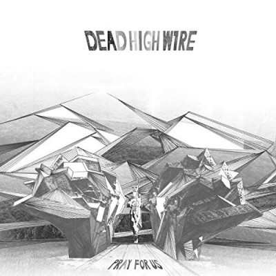 DEAD HIGH WIRE - PRAY FOR US [LIMITED] DIGICD