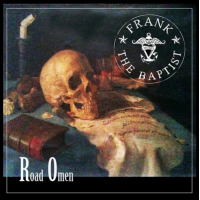 FRANK THE BAPTIST - ROAD OMEN [LIMITED] DIGICD