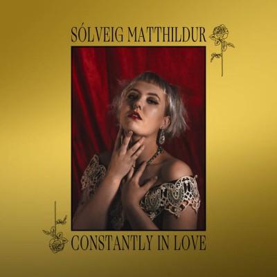 SÒLVEIG MATTHILDUR - CONSTANTLY IN LOVE DIGICD artoffact
